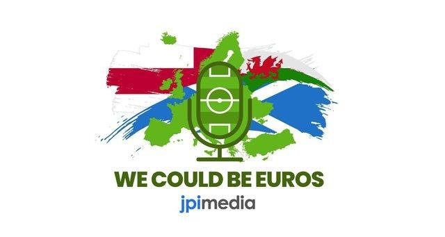 We Could Be Euros is a podcast from JPIMedia