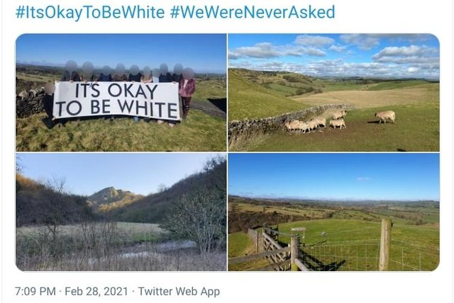 The East Midlands Patriotic Alternative group took pictures in the Peak District with a flag that read 'It's ok to be white'. Credit: Twitter.