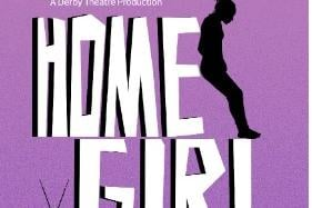 Home Girl will be staged at Derby Theatre on July 30 and 31, 2021.